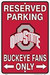 "Ohio State Buckeyes NCAA ""Buckeye Fans Only"" Reserved Parking Sign (1 Unit)"