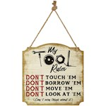 "Tool Rules Plaque - 12"" Square Printed Reminder Sign w/ 7"" Drop Hanging Rope (1)"