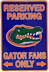 "Florida Gators NCAA ""Gator Fans Only"" Reserved Parking Sign (1 Unit)"