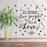 All Because Two People Fell In Love Wall Decal Repositionable Stickers (1)