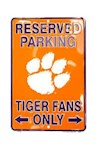 "Clemson Tigers NCAA ""Tiger Fans Only"" Reserved Parking Sign (1 Unit)"